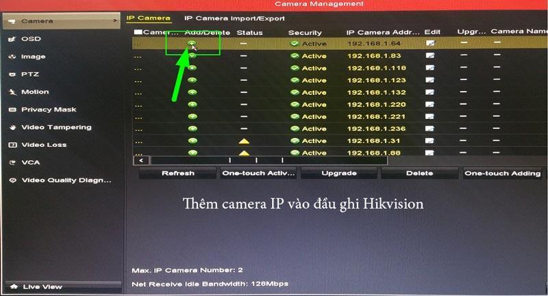 thêm camera ip hikvision vào đầu ghi hình