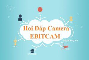 Hoi Dap Camera Ebitcam